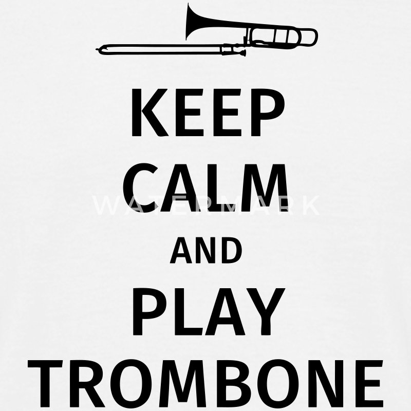keep calm and play trombone T-Shirts - Men's T-Shirt