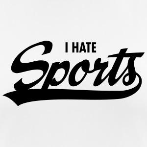 I Hate Sports T-skjorter - Pustende T-skjorte for kvinner