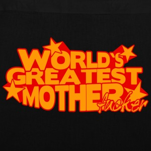 WORLD'S GREATEST MOTHER FUCKER Bags & Backpacks - Tote Bag
