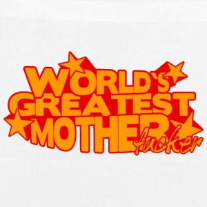 WORLD'S GREATEST MOTHER FUCKER Bags & Backpacks - EarthPositive Tote Bag