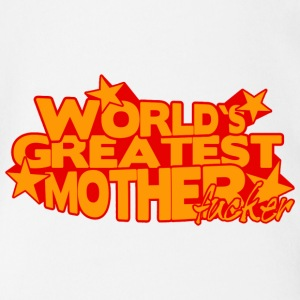 WORLD'S GREATEST MOTHER FUCKER Camisetas - Body orgánico de maga corta para bebé