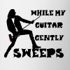 While My Guitar Gently Sweeps - Mug