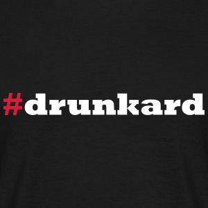 drunkard T-Shirts - Men's T-Shirt