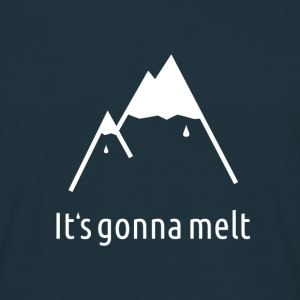 It's gonna melt - Männer T-Shirt
