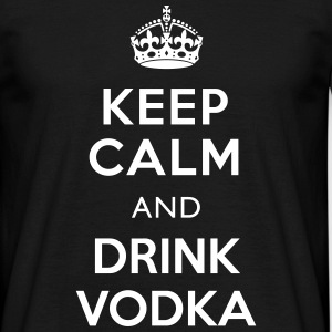 Keep Calm and Drink Vodka T-Shirt - Männer T-Shirt