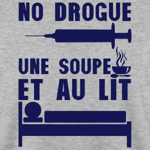 no drogue une soupe et au lit seringue Sweat-shirts - Sweat-shirt Homme