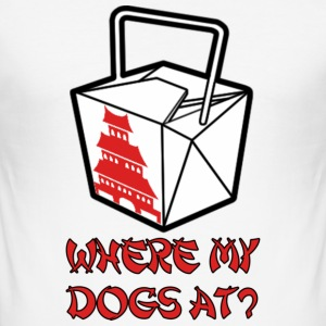 Where my dogs at? T-Shirts - Men's Slim Fit T-Shirt