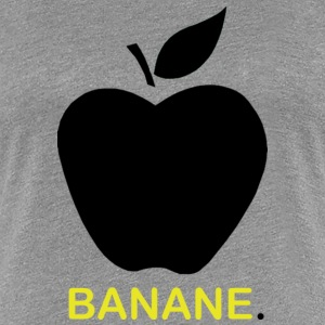 Banana or apple? Tee shirts - T-shirt Premium Femme
