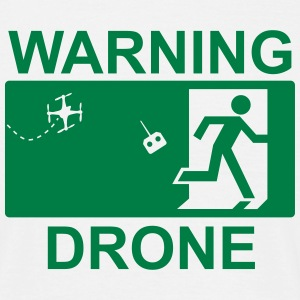 Warning drone T-Shirts - Men's T-Shirt