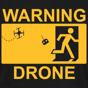 Warning drone T-shirts - Mannen T-shirt