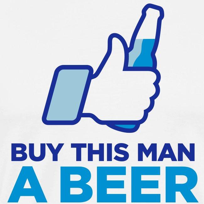 Buy This Man a Beer T-shirt