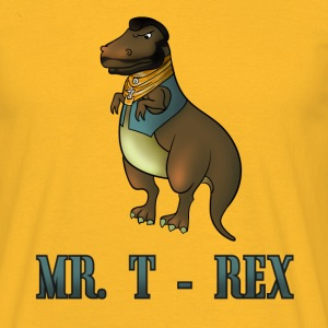 Mr. T Rex T-Shirts - Men's T-Shirt