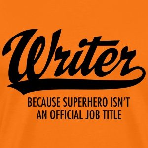 Writer - Superhero T-Shirts - Men's Premium T-Shirt