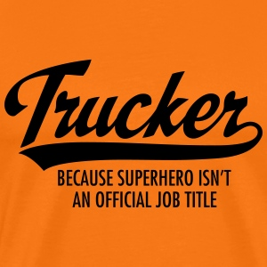 Trucker - Superhero T-Shirts - Men's Premium T-Shirt