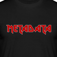 Design ~ METADATA t-shirt