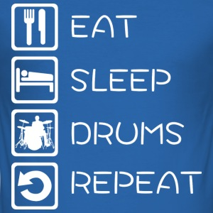 Eat Sleep Drums Repeat T-Shirt - Männer Slim Fit T-Shirt