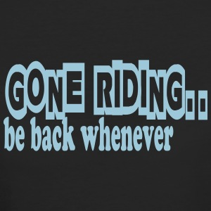 Gone riding -- be back whenever T-shirts - Ekologisk T-shirt dam