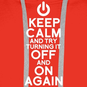 keep calm turning it on Sweaters - Mannen Premium hoodie