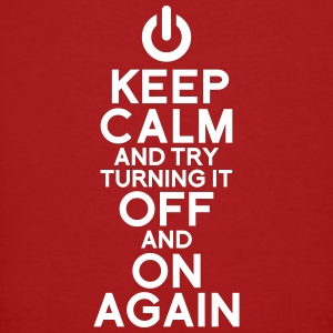 keep calm turning it on Magliette - T-shirt ecologica da uomo