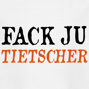 fack ju tietscher - Teenager T-Shirt