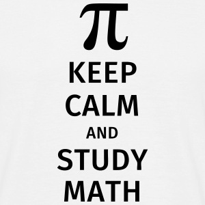 keep calm and study math T-skjorter - T-skjorte for menn