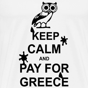 Keep calm and pay for Greece - 1 colour T-Shirts - Men's Premium T-Shirt