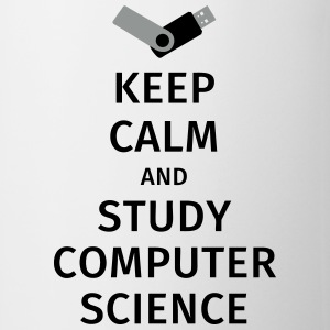 keep calm and study computer science Bouteilles et Tasses - Tasse