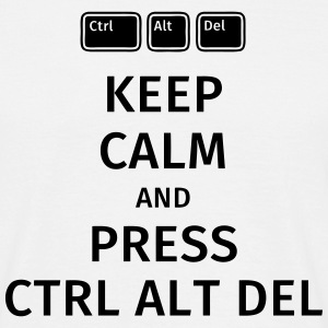 keep calm and press ctrl alt del T-Shirts - Männer T-Shirt