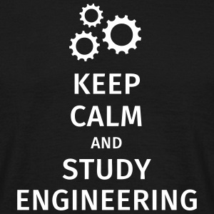 keep calm and study engineering Tee shirts - T-shirt Homme