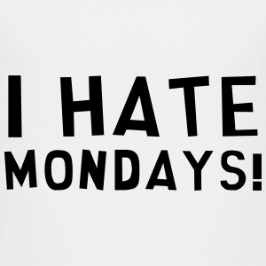 I Hate Mondays / Humor / Funny / Office / Cool Tee shirts - T-shirt Premium Enfant