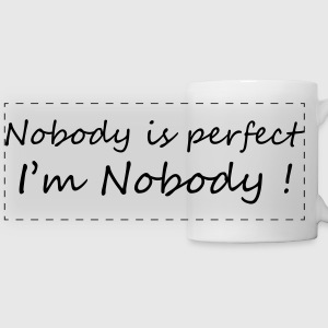 Nobody is perfect / Birth / Funny / Baby / Humor Mugs & Drinkware - Panoramic Mug