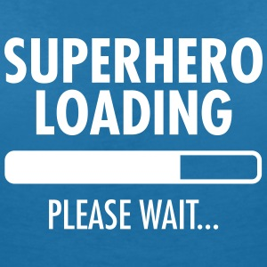 Superhero Loading- Please Wait... T-Shirts - Frauen T-Shirt mit V-Ausschnitt