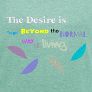 Ontwerp ~ Beyond the Normal Way Quote by patjila 2015 T-Shirts