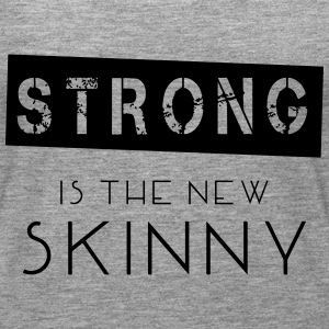 Strong Is The New Skinny Tops - Frauen Premium Tank Top