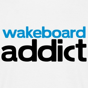 wakeboard addict T-Shirts - Men's T-Shirt