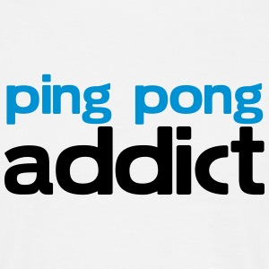 ping pong addict T-Shirts - Men's T-Shirt
