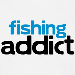 fishing addict T-Shirts - Men's T-Shirt
