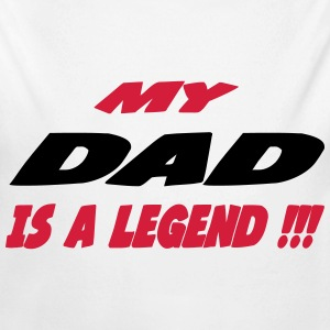 My dad is a legend !!! 333 Bodys Bébés - Body bébé bio manches longues