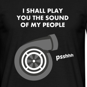 Listen to the Turbo PSSHHH T-Shirts - Men's T-Shirt