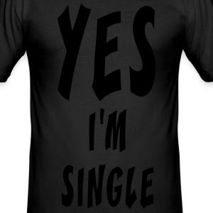 Yes i'm single - Tee shirt près du corps Homme