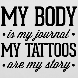 My Tattoos Are My Story  Bags & Backpacks - Tote Bag
