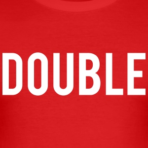 Double Trouble T-Shirts - Men's Slim Fit T-Shirt
