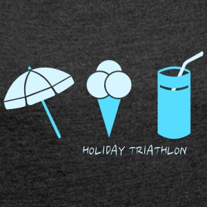 HOLIDAY TRIATHLON  T-Shirts - Frauen T-Shirt mit gerollten Ärmeln