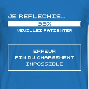 Je Reflechis...Erreur (blanc) Tee shirts - T-shirt Homme
