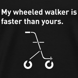 Wheeled Walker. - Men's Premium T-Shirt