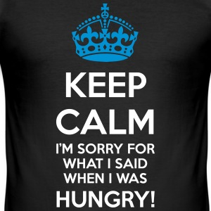 Keep calm hungry sorry - Affamato scusa - Maglietta aderente da uomo