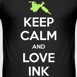 Keep calm ink tattoo inchiostro tautaggi love - Maglietta aderente da uomo