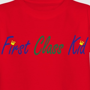 First Class Kid T-Shirts - Kinder T-Shirt