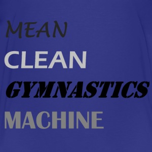 Mean Clean Gymnastics Machine - Black Shirts - Kids' Premium T-Shirt
