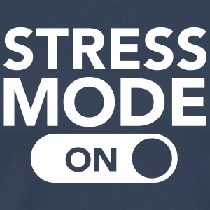 Stress Mode (On) T-shirts - Mannen Premium T-shirt